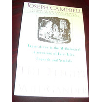 Libro Joseph Campbell Flight Of The Wild Gander Envio Gratis