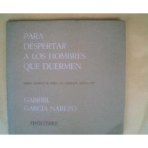 García Narezo. Para Despertar A Los Hombre Que Duermen 1968