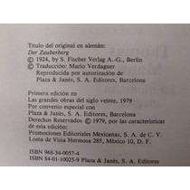 Thomas Mann, La Montaña Mágica, Las Grandes Obras Del Siglo