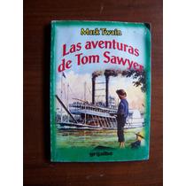 Las Aventuras De Tom Sawyer-mark Twain-grijalbo-hm4