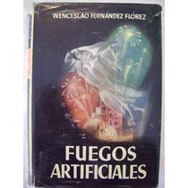Fuegos Artificiales - Wenceslao Fernández Flórez