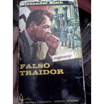 Libro Alexander Klein Falso Traidor Espionaje Suspenso Nazi