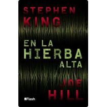Ebook - En La Hierba Alta - Stephen King - Pdf Epub