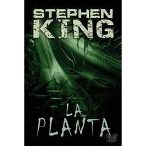 Ebook - La Planta - Stephen King - Pdf Epub