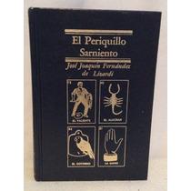 El Periquillo Sarmiento/josé Joaquín Fernández