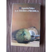 La Tierra Pródiga-315 Pag-aut-agustín Yáñez-edit-f.c.e.-vbf
