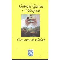 Cien Anos De Soledad, Gabriel Garcia Marquez