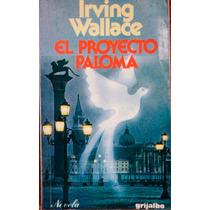 Irving Wallace. El Proyecto Paloma.