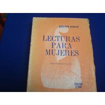 Gabriela Mistrl, Lecturas Para Mujeres