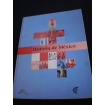 Historia De México - Colección Dgti