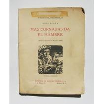Luis Spota Mas Cornadas Da El Hambre Libro, 3a Edicion 1959