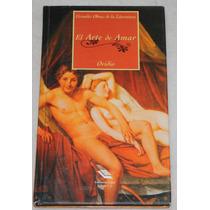 El Arte De Amar. Ovidio