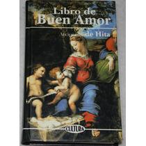 Libro De Buen Amor. Arcipreste De Hita
