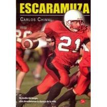 Escaramuza De Carlos Chimal.