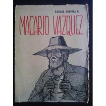 Macario Vazques ,de Carlos Chavira 1edc, 1968