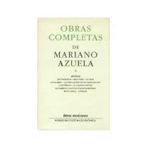 Libro Obras Completas De Mariano Azuela I Novelas