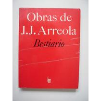 Bestiario - Juan José Arreola - 1981