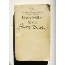 Henry Miller Sexus Libro Mexicano 1985