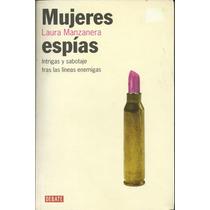Libro Mujeres Espias / Laura Manzanera