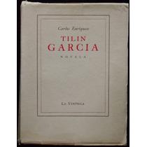 Tilín García - Carlos Enriquez. 1ª Ed., 1939