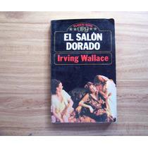El Salón Dorado-aut-irving Wallace-edit-planeta-hm4