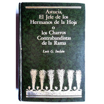 Luis G. Inclán. Astucia, El Jefe De Los Hermanos De La Hoja