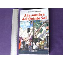 Joani Hocquenghem, A La Sombra Del Quinto Sol, Plaza & Janés