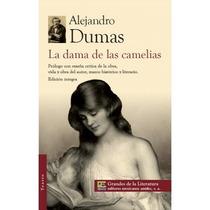 La Dama De Las Camelias, Alejandro Dumas Hijo