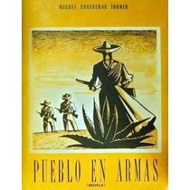 Pueblo En Armas. Miguel Contreras Torres