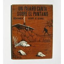 Un Pajaro Canta Sobre El Pantano Libro Mexicano 1984