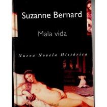 Mala Vida Suzanne Bernard Un Casa De Citas En 1345