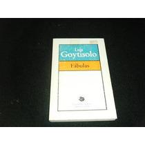 Libro Luis Goytisolo - Fabulas Novela Mp0 Envio Gratis