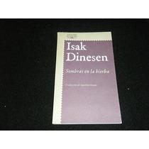 Novela Isak Dinesen Sombras En La Hierba Envio Gratis Lqe