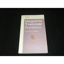Libro Marguerite Yourcenar Recordatorios Fdp Envio Gratis