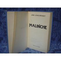 Jane Lewis Brandt, Malinche, Círculo De Lectores, Bogotá,