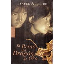 El Reino Del Dragón De Oro De Isabel Allende Dpa