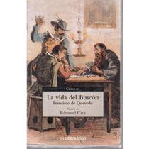 La Vida Del Buscón De Francisco De Quevedo Dpa.