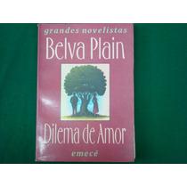 Belva Plain, Dilema De Amor, Emecé Editores, Argentina, 1990