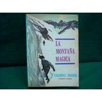 Thomas Mann, La Montaña Mágica, 8ª. Ed.