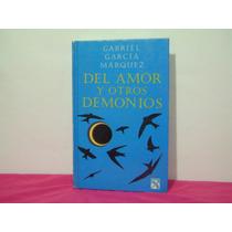 Del Amor Y Otros Demonios, Gabriel Garcia Marquez