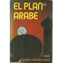 El Plan Arabe De Jacqueline Y Shimshon Carmel