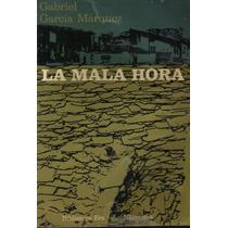 La Mala Hora. Gabriel García Márquez. 1974 (mmu)