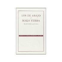Libro Los De Abajo Y Mala Yerba Fce 70 9 *cj