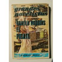 Harold Robbins El Pirata Libro Mexicano 1975 Usado