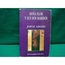 Jorge Amado, Doña Flor Y Sus Dos Maridos.