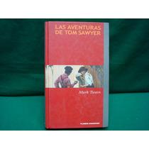 Mark Twain, Las Aventuras De Tom Sawyer.