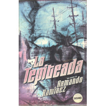 La Tepiteada Armando Ramirez