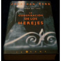 Libro Jonathan Rabb Conspiracion De Los Herejes Novela Mp0
