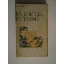 La Cartuja De Parma Stendhal Un Clasico De La Literatura