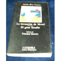 Libro Relatos Adolfo Bioy Casares - La Invencion De Morel
